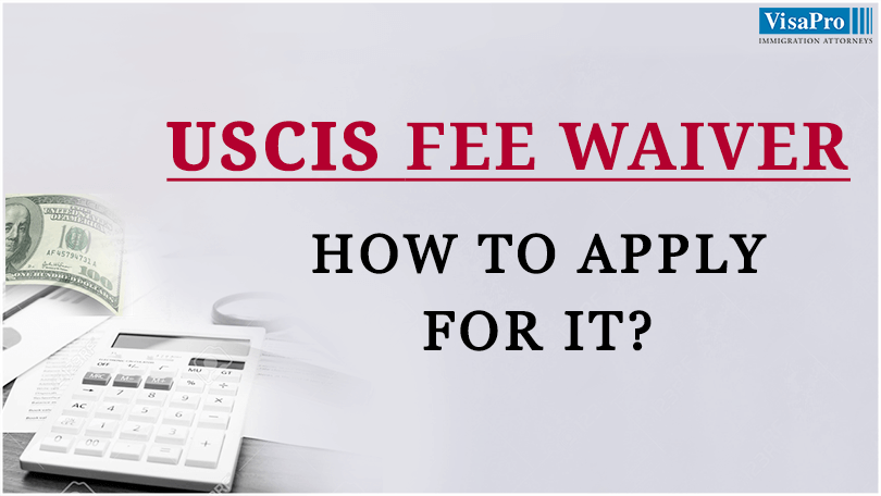 How To Apply For Uscis Fee Waiver Request