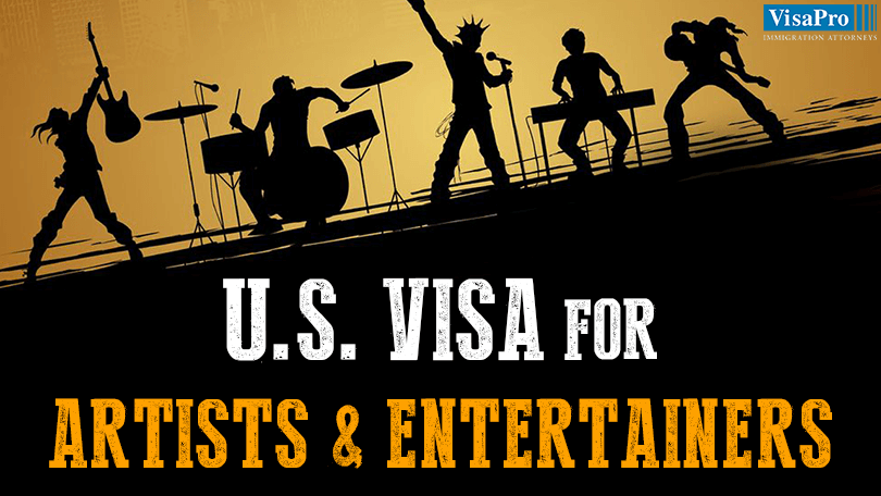 US Artist Visa For Foreign Artists And Entertainers