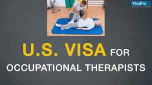US Visa Options For Occupational Therapists.