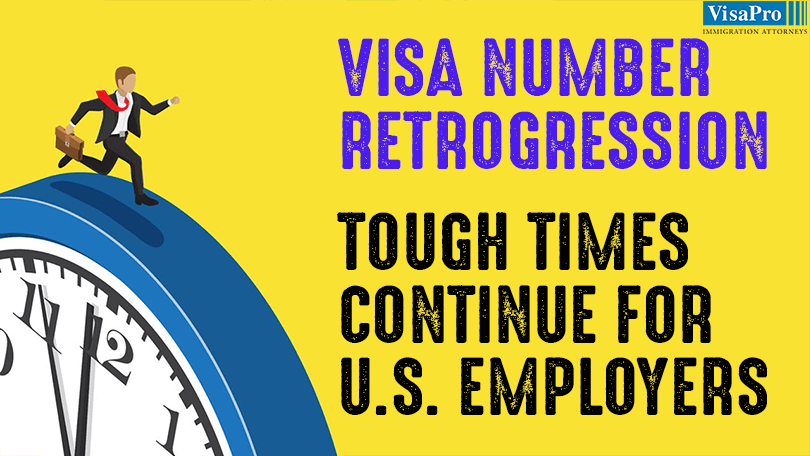 Visa Retrogression: How Does It Impact On US Employers?