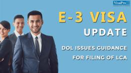E3 Visa: DOL's Guidance For LCA Filing.