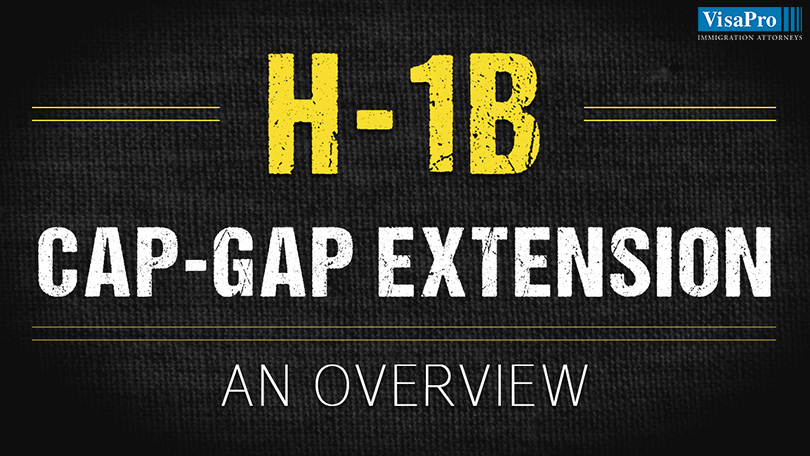 Find Out Who Is Eligible For H1B Cap Gap Extension?