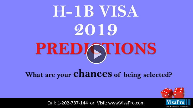 Learn All About H1B Visa 2019 Predictions.