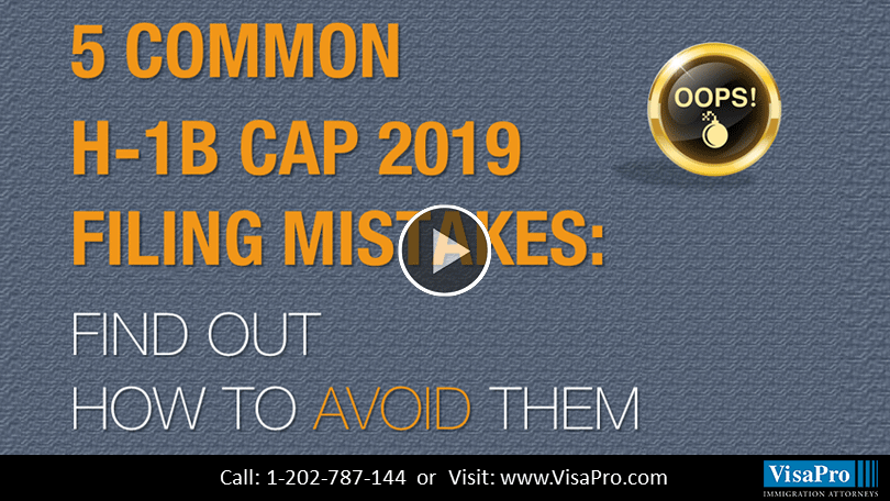 All About USCIS H1B Cap 2019 Filing Mistakes.