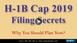 Learn All About 2019 H1B Cap Filing Secrets.