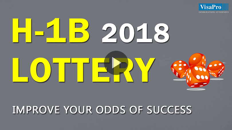 Improve Your Odds Of Success In H1B Visa 2018 Lottery.