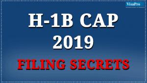 H1B Cap 2019 Filing Secrets