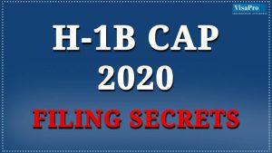H1B Cap 2020 Filing Secrets