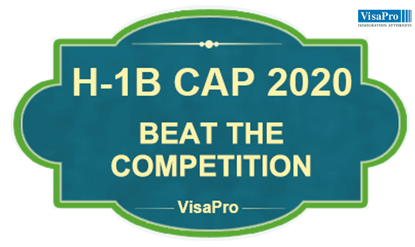 H-1B Cap 2020 Filing Tips and Best Practices