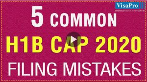How To Overcome The 2019 H1B Cap Filing Mistakes.