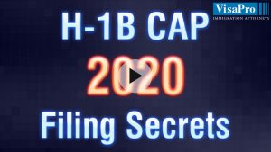 Learn All About USCIS H1B Cap 2020 filing secrets.