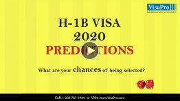 Learn All About H1B Visa 2020 Predictions.