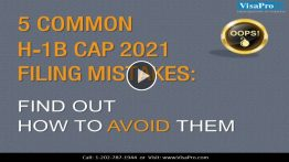 All About USCIS H1B Cap 2021 Filing Mistakes.