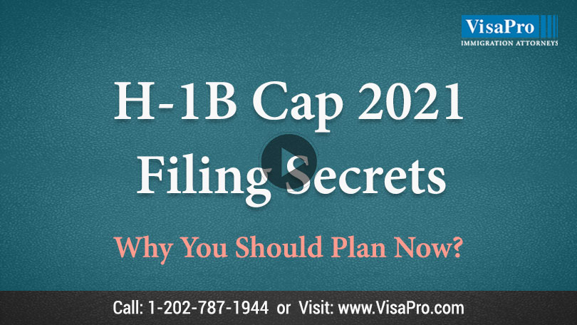 Learn All About USCIS H1B Cap 2021 filing secrets.