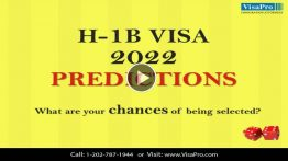 Learn All About H1B Visa 2022 Predictions.