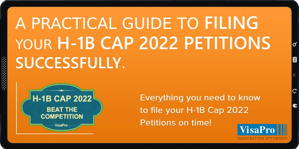Ebook: Filing H1B Cap 2022 Petition