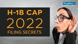 H1B Cap 2022 Filing Secrets