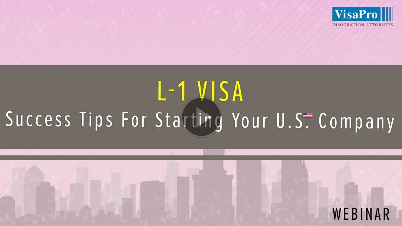 L-1 Visa Success Tips To Start A New Office In USA