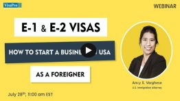 E1 & E2 Visas: How To Start A Business In USA As A Foreigner
